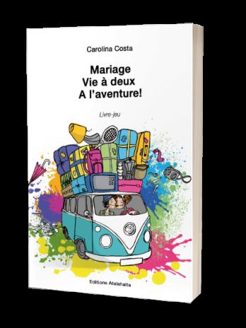 Mariage Vie à deux A l'aventure!