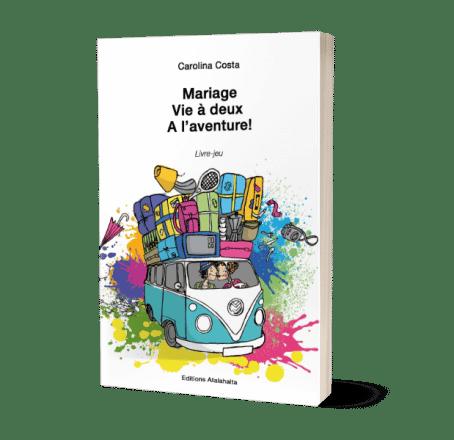 Editions-Atalahalta-livre-jeu-Mariage-vie-a-deux-a-l-aventure